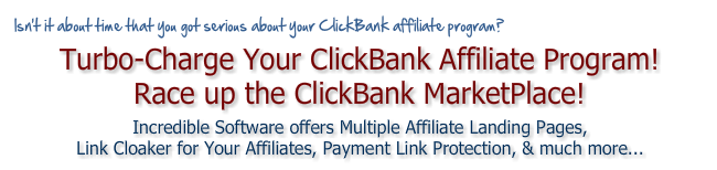 ClickBank Software offers Multiple Affiliate Landing Pages, Link Cloaker for Affiliates, Payment Link Protection, & More